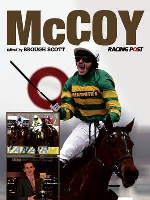 McCoy - A Racing Post Celebration (Paperback): Brough Scott