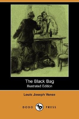 The Black Bag (Paperback, illustrated edition): Louis Joseph Vance