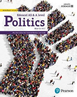 Edexcel GCE Politics AS and A-level Student Book and eBook (Paperback, School edition): Graham Goodlad, Andrew Mitchell, Andrew...