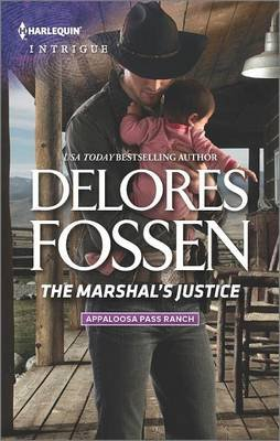 The Marshal's Justice (Paperback): Delores Fossen