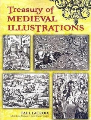 Treasury of Medieval Illustrations (Paperback): Paul Lacroix