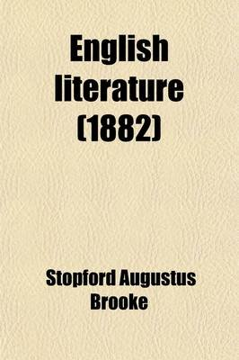English Literature (Paperback): Stopford Augustus Brooke