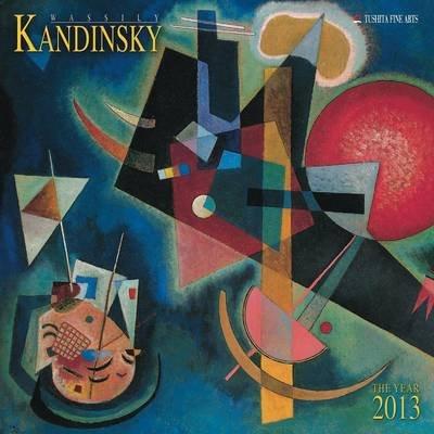 Wassily Kandinsky 2013 (Calendar):