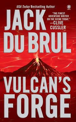 Vulcan's Forge (Electronic book text): Jack Du Brul