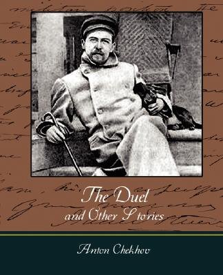 The Duel and Other Stories (Paperback): Anton Checkov
