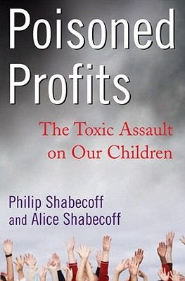 Poisoned Profits (Electronic book text): Philip Shabecoff, Alice Shabecoff