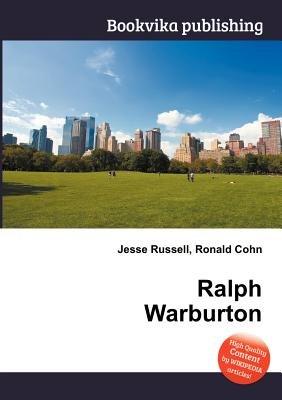 Ralph Warburton (Paperback): Jesse Russell, Ronald Cohn