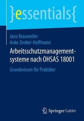 Arbeitsschutzmanagementsysteme Nach Ohsas 18001; Grundwissen Fr Praktiker (English, German, Undetermined, Electronic book...
