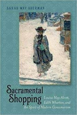 Sacramental Shopping (Hardcover, New): Sarah Way Sherman