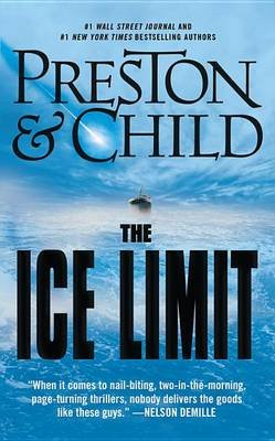 The Ice Limit (Electronic book text): Douglas Preston, Lincoln Child