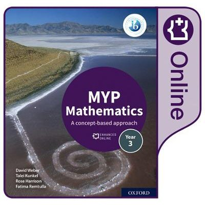 MYP Mathematics 3: Online Course Book (Online resource): Rose Harrison, David Weber, Talei Kunkel, Fatima Remtulla