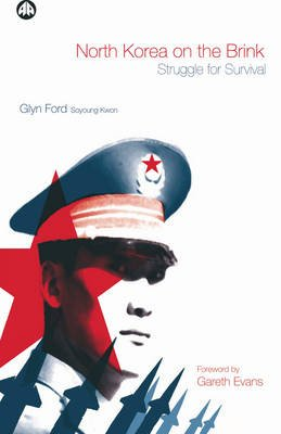 North Korea on the Brink - Struggle For Survival (Electronic book text): Glyn Ford, Soyoung Kwon