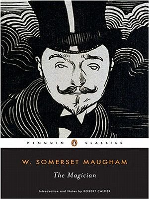 The Magician (Electronic book text): W. Somerset Maugham