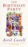 The Birthday Party (Paperback, New ed): Avril Cavell