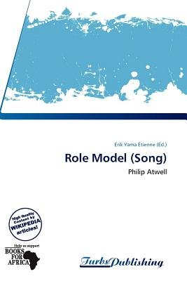 Role Model (Song) (Paperback): Erik Yama Tienne