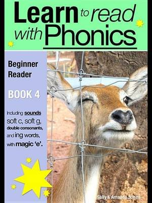Learn to Read with Phonics - Book 4 - Learn to Read Rapidly in as Little as Six Months (Electronic book text, 2nd): Sally...