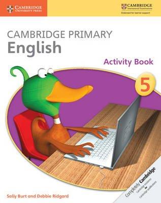 Cambridge Primary English Stage 5 Activity Book (Paperback): Sally Burt, Debbie Ridgard