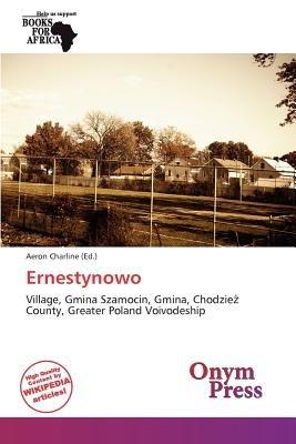 Ernestynowo (Paperback): Aeron Charline