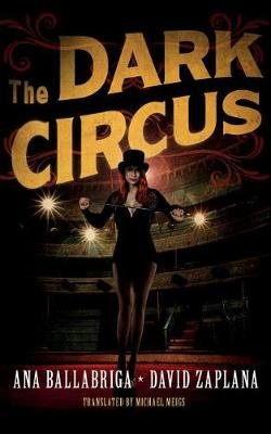 The Dark Circus (Standard format, CD): Ana Ballabriga, David Zaplana