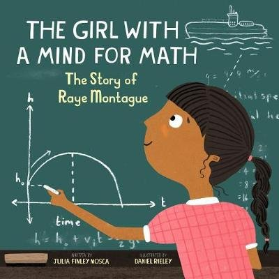 The Girl With a Mind for Math (Hardcover): Julia Finley Mosca