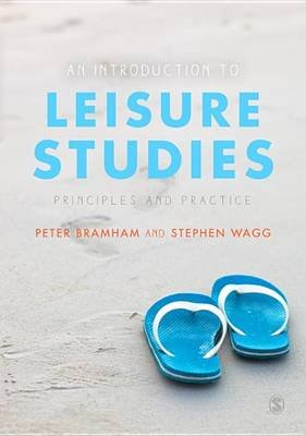 An Introduction to Leisure Studies - Principles and Practice (Electronic book text): Peter Bramham, Stephen Wagg