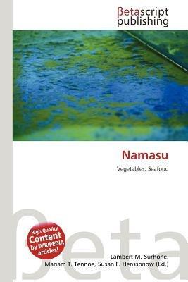 Namasu (Paperback): Lambert M. Surhone, Mariam T. Tennoe, Susan F. Henssonow