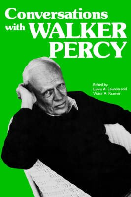 Conversations with Walker Percy (Paperback): Lewis A. Lawson, Victor A. Kramer