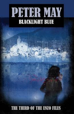 Blacklight Blue - An Enzo File (Hardcover): Peter May