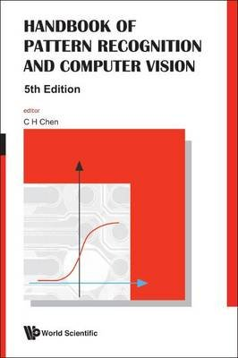 Handbook of Pattern Recognition and Computer Vision (Hardcover, 5th Revised edition): C.H. Chen