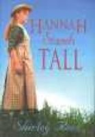 Hannah Stands Tall (Paperback): Shirley Rees