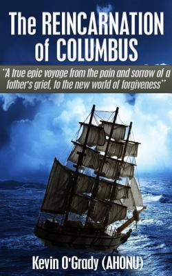 The Reincarnation of Columbus - Coping with the Death of a Child from Sids (Electronic book text): Kevin O'Grady