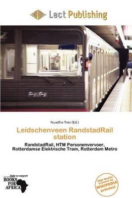 Leidschenveen Randstadrail Station (Paperback): Nuadha Trev