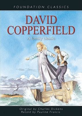 David Copperfield - A Family Classic (Hardcover): Charles Dickens