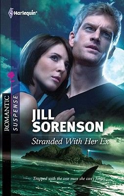 Stranded with Her Ex (Electronic book text): Jill Sorenson