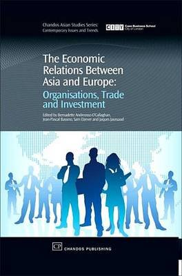 Economic Relations Between Asia and Europe (Electronic book text): Jean-Pascal Bassino, Sam Dzever, Jacques Jaussaud