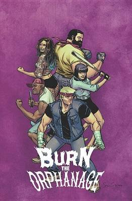 Burn the Orphanage, Volume 2 - Reign of Terror (Paperback): Sina Grace