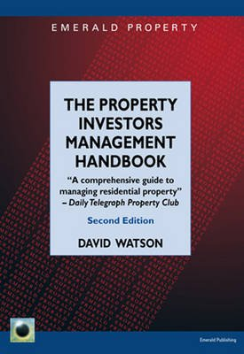 The Property Investors Management Handbook - Managing Residential Property (Paperback): David Watson