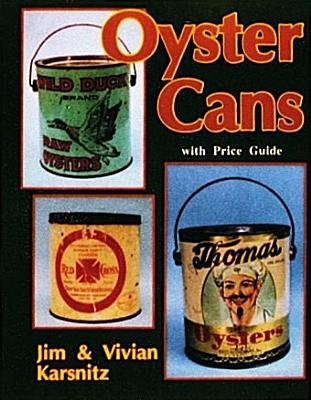 Oyster Cans (Paperback): Vivian and Jim Karsnitz