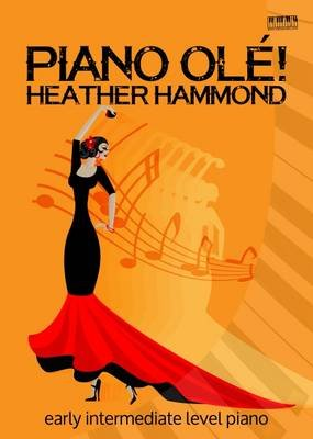 Piano Ole! (Paperback): Heather Hammond