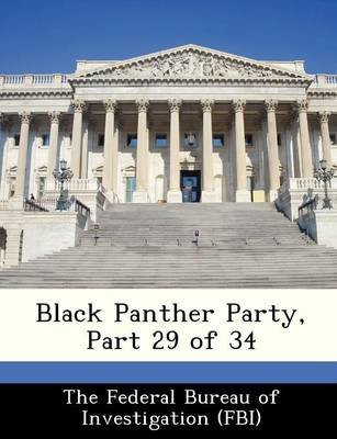 Black Panther Party, Part 29 of 34 (Paperback):