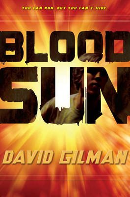 Blood Sun (Hardcover): David Gilman