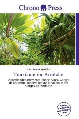 Tourisme En Ard Che (French, Paperback): Pollux Variste Kjeld