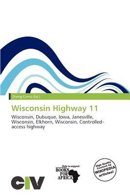 Wisconsin Highway 11 (Paperback): Zheng Cirino