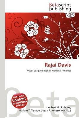 Rajai Davis (Paperback): Lambert M. Surhone, Mariam T. Tennoe, Susan F. Henssonow
