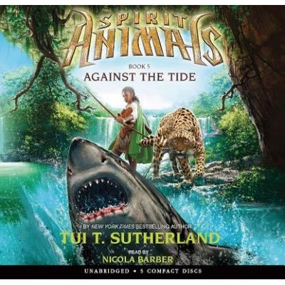 Against the Tide (Standard format, CD, Library ed.): Tui T Sutherland