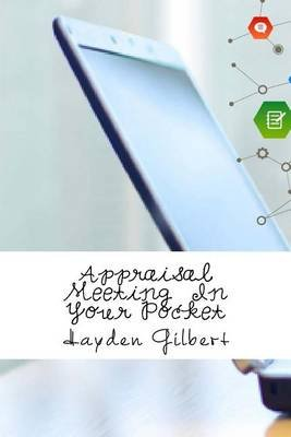 Appraisal Meeting in Your Pocket (Paperback): Hayden Gilbert