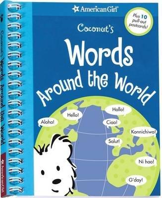 Coconut's Words Around the World (Spiral bound): Sara Hunt, Carrie Anton