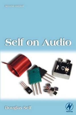 Self on Audio (Electronic book text, 2nd): Douglas Self, Doug Self