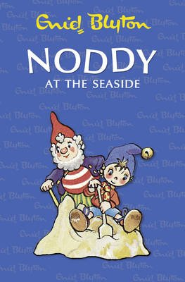 Noddy at the Seaside (Paperback):