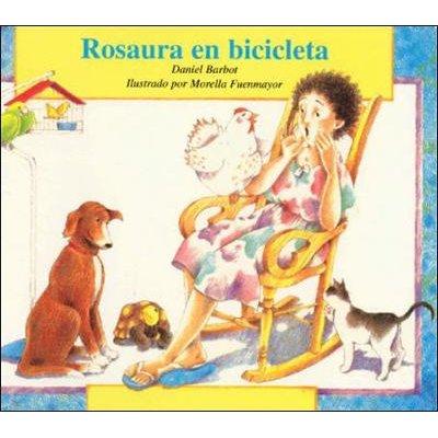 DLM Early Childhood Express, Rosaura en Bicicleta (Spanish, Paperback): Pam Schiller, Douglas H. Clements, Rafael Lara-Alecio,...